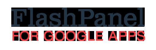 FlashPanel for Google Apps