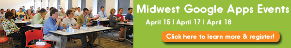 Midwest Google Apps Events - April 2014