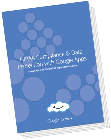 HIPPA Compliance with Google Apps | Cloudbakers