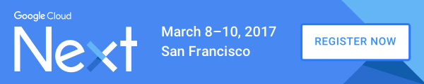 Google Next | Top Technology Conferences in 2017 | March 8-10