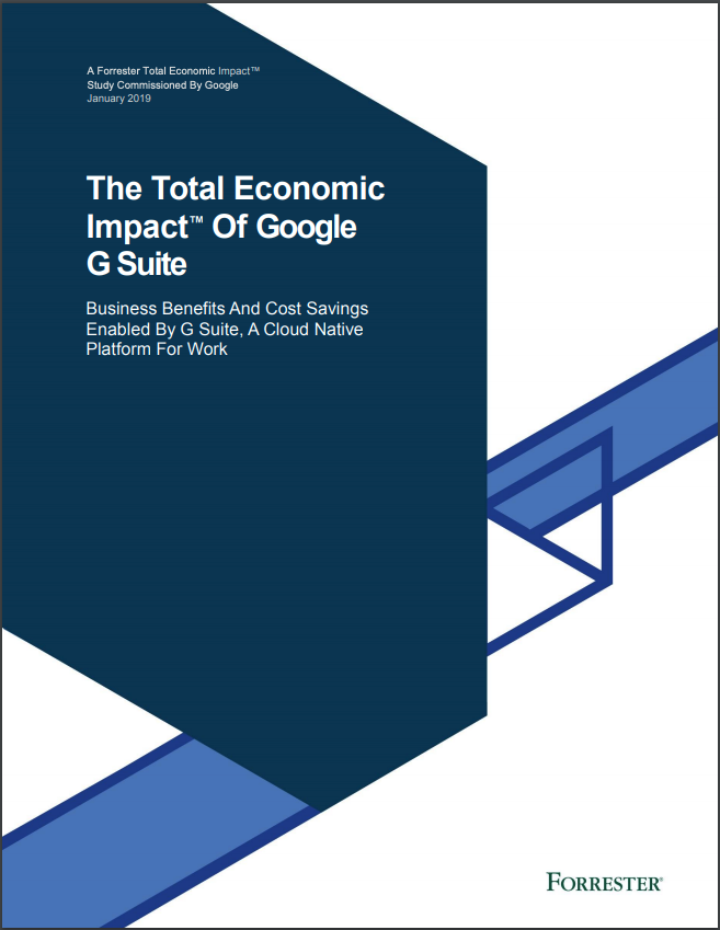 The ROI of G Suite | Report by Forrester